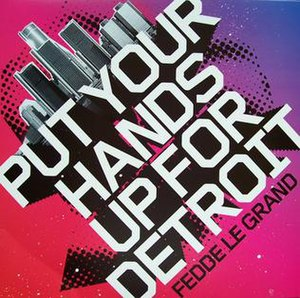 Put Your Hands Up 4 Detroit - Image: PYHUFD