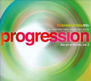 <i>Progression: The Art of the Trio, Vol. 5</i> 2001 live album by Brad Mehldau