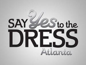 Say Yes to the Dress: Atlanta - Image: Say Yes to the Dress Atlanta