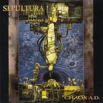 Chaos A.D. - Image: Sepultura Chaos A.D. 1993