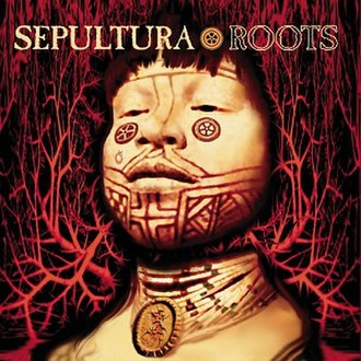 Roots (Sepultura album) - Image: Sepultura Roots
