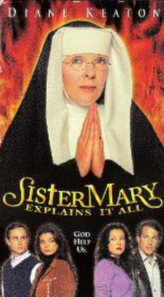 Sister Mary Explains It All - Film poster
