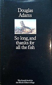 <i>So Long, and Thanks for All the Fish</i> 1984 book by Douglas Adams