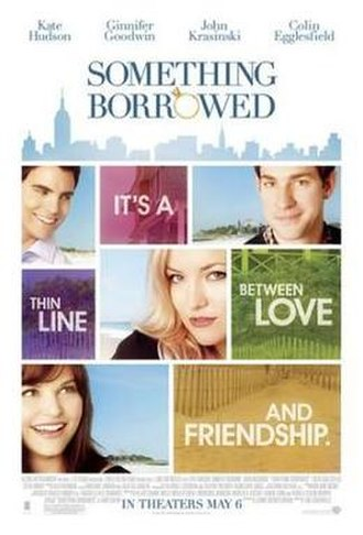 Something Borrowed (film) - Theatrical release poster