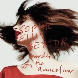 Murder on the Dancefloor - Image: Sophie Ellis Bextor Murder On The Dance Floor