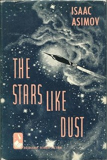 <i>The Stars, Like Dust</i> Science fiction mystery book by American writer Isaac Asimov.