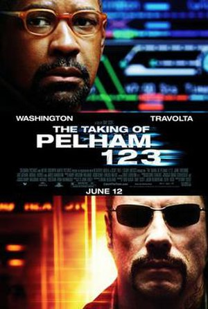 The Taking of Pelham 123 (2009 film) - Theatrical release poster