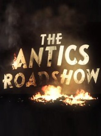 The Antics Roadshow - Title screenshot from the documentary.
