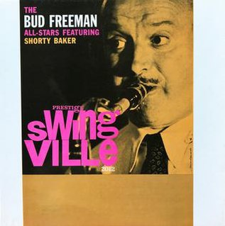 <i>The Bud Freeman All-Stars featuring Shorty Baker</i> 1960 studio album by Bud Freeman All-Stars featuring Shorty Baker