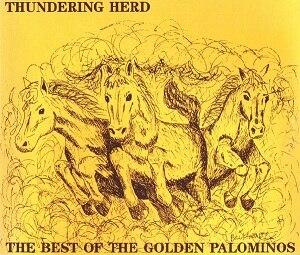 Thundering Herd: The Best of The Golden Palominos - Image: The Golden Palominos Thundering Herd