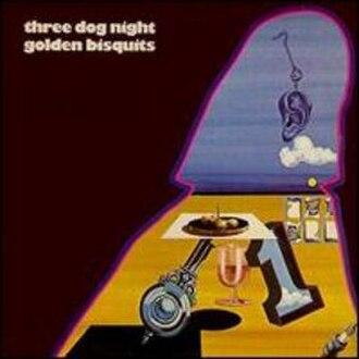 Golden Bisquits - Image: Three Dog Night Golden Biscuits