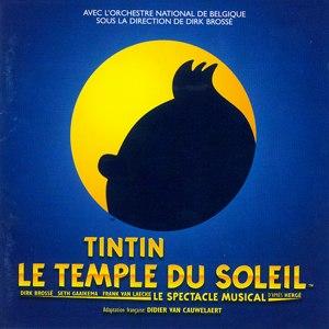 Tintin – Le Temple du Soleil – Le Spectacle Musical - Original Cast Recording