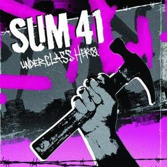 Underclass Hero (song) - Image: UH Sum 41single