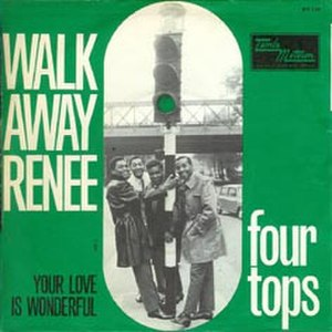 Walk Away Renée - Image: Walk Away Renée The Four Tops