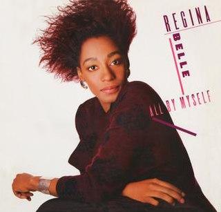 <i>All by Myself</i> (Regina Belle album) 1987 studio album by Regina Belle