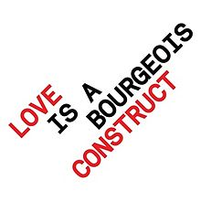 "Artwork of the single ""Love Is A Bourgeois Construct"".jpg"