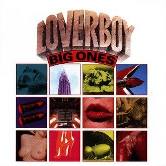 Big Ones (Loverboy album) - Image: Bigones LB
