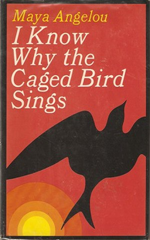 I Know Why the Caged Bird Sings - Cover from the first edition of I Know Why the Caged Bird Sings, published in 1969 by Random House