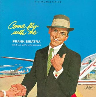Come Fly with Me (Frank Sinatra album) - Image: Come Fly with Me (Frank Sinatra album)