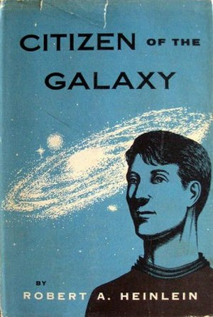 Citizen of the Galaxy - First edition cover