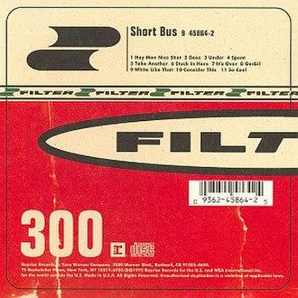 Short Bus (album) - Image: Filter shortbus