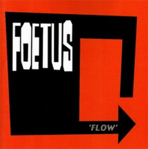 Flow (Foetus album) - Image: Foetus Flow