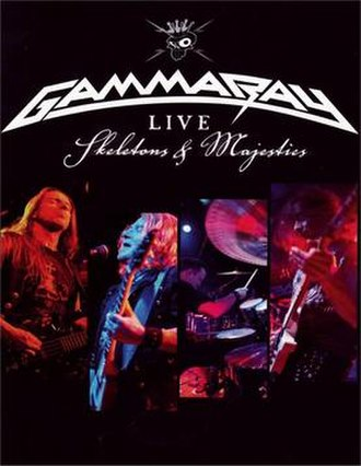 Skeletons & Majesties Live - Image: Gamma Ray SL
