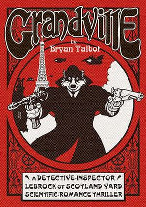 Grandville (comics) - The front cover of Grandville, the first volume the Grandville series.