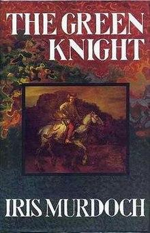 The Green Knight By Iris Murdoch