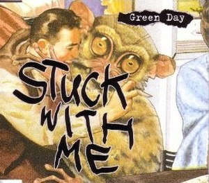Stuck with Me - Image: Green Day Stuck with Me cover