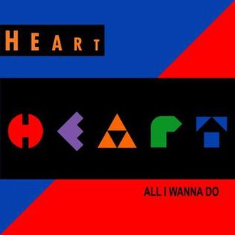 All I Wanna Do Is Make Love to You - Image: Heart AIWDIMLTY