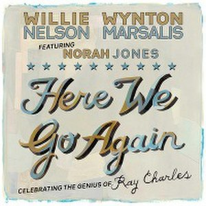 Here We Go Again: Celebrating the Genius of Ray Charles - Image: Here We Go Again Celebrating the genius of Ray Charles