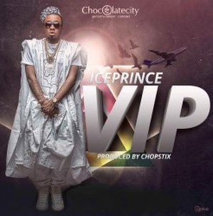 V.I.P (Ice Prince song) - Image: Ice Prince VIP Cover