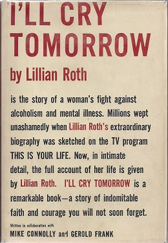 I'll Cry Tomorrow (book) - First edition (publ. Frederick Fell)