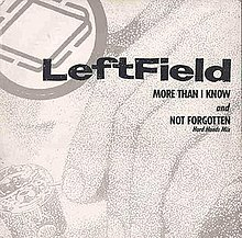 Leftfield - More Than I Know.jpg