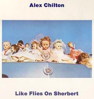 <i>Like Flies on Sherbert</i> 1979 studio album by Alex Chilton