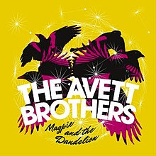 Magpie and the Dandelion (The Avett Brothers) cover art.jpg