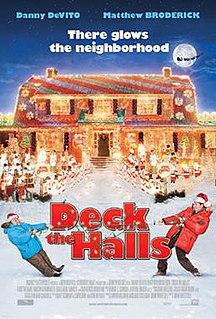 <i>Deck the Halls</i> (2006 film) 2006 American film by John Whitesell