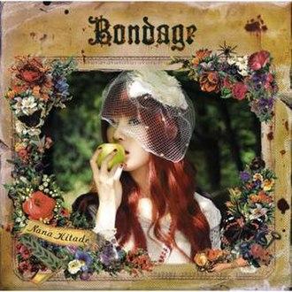 Bondage (album) - Image: Nana Kitade Bondage