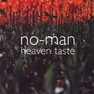 Heaven Taste - Image: No Man Heaven Taste