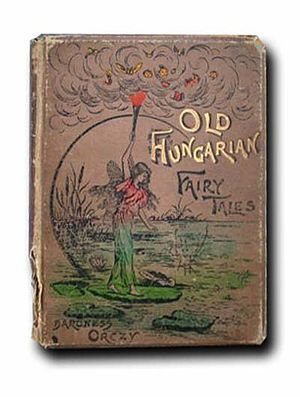 Old Hungarian Fairy Tales - First edition