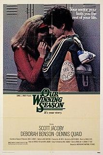 <i>Our Winning Season</i> 1978 film by Joseph Ruben
