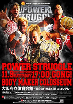 Power Struggle (2013) - Promotional poster for the event, featuring Hiroshi Tanahashi, Togi Makabe, Kazuchika Okada, Tetsuya Naito and Shinsuke Nakamura