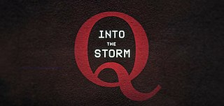 <i>Q Into the Storm</i> Television series