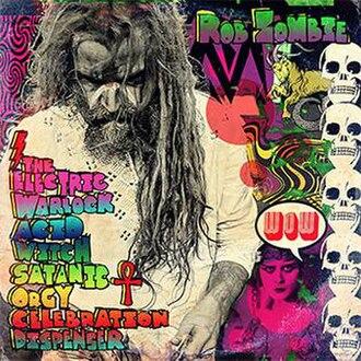 The Electric Warlock Acid Witch Satanic Orgy Celebration Dispenser - Image: Rob Zombie Electric Warlock