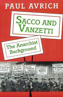 <i>Sacco and Vanzetti: The Anarchist Background</i> book by Paul Avrich
