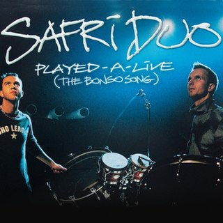 Played-A-Live (The Bongo Song) 2000 single by Safri Duo