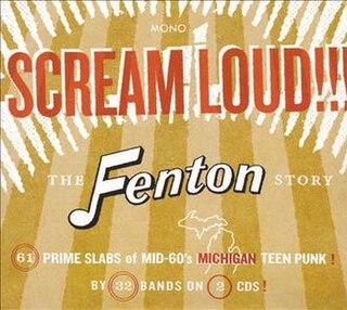 <i>Scream Loud!!! The Fenton Story</i> 2007 compilation album