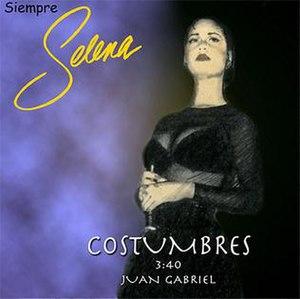 Costumbres - Image: Selena Costumbres Single