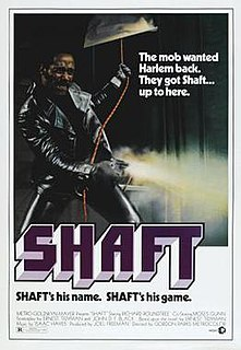 "<i>Shaft</i> (1971 film) 1971 American ""blaxploitation"" film directed by Gordon Parks"